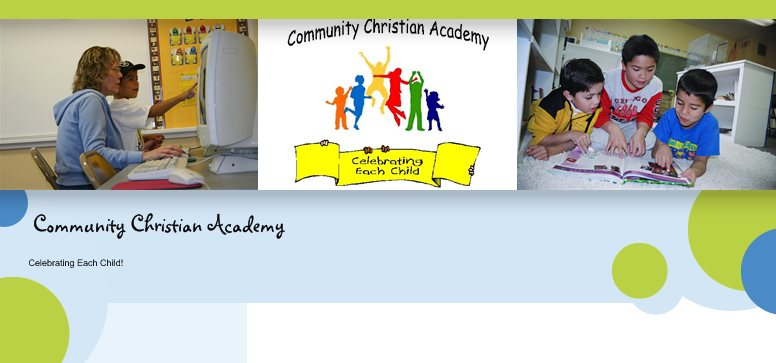 Community Christian Academy - Celebrating Each Child!